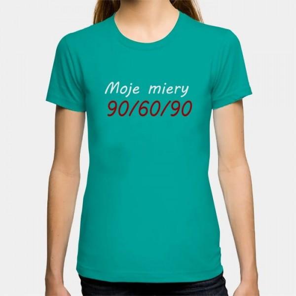 f17568b4b87 Dámske humorné tričko s výšivkou  Moje miery 90 60 90