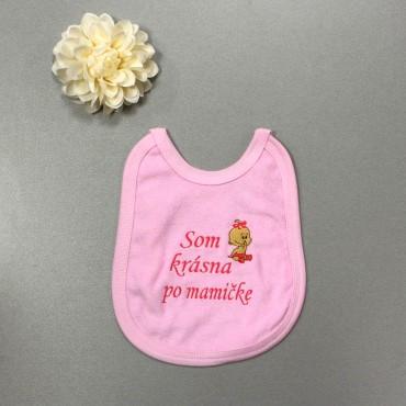 Detský podbradník ružový- Som krásna po mamičke+ dievčatko