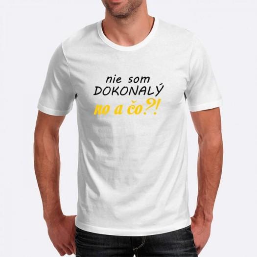 Pánske humorné tričko s výšivkou: nie som DOKONALÝ no a čo?!